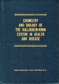 Chemistry and Biology of the Kallikrein-Kinin System in Health and Disease