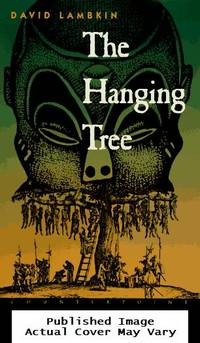 The Hanging Tree: A Novel by  David Lambkin - Hardcover - 1996-09-01  - from EstateBooks (SKU: 246HL11N_a6afc568-57bc-4)