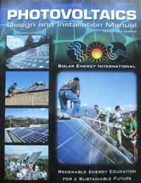 image of Photovoltaics. Design and Installation Manual. Renewable Energy Education for a Sustainable Future