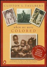 When We Were Colored