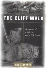 Cliff Walk: A Memoir Of A Lost Job And A Life Found, The