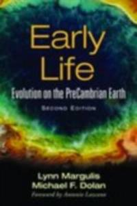 Early Life : Evolution on the PreCambrian Earth
