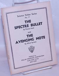 image of The Spectre Bullet by Thomas Mack & The Avenging Note by Alfred Sprissler