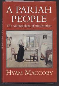 image of A Pariah People - The Anthropology of Antisemitism