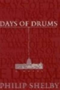 image of Shelby, Philip   Days of Drums   First Edition Copy