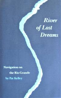 image of River of Lost Dreams. Navigation on the Rio Grande