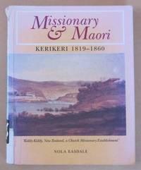 Missionary and Maori 'Kiddy-Kiddy.A Church Missionary Establishment' Kerikeri 1819-1860
