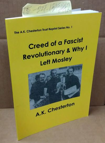 London: The A.K. Chesterton Trust, 2015. Softcover. Booklet ; pp 55; VG/paperback; yellow spine with...