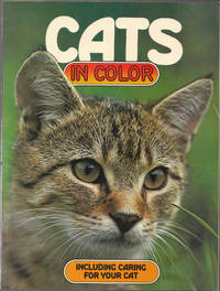 image of Cats in Color Including Caring for Your Cat