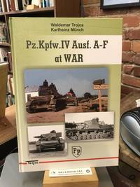 Pz.Kpfw. IV Ausf. A - F at War
