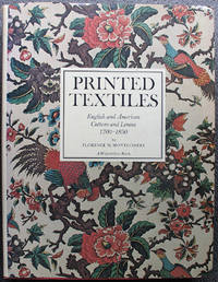 Printed Textiles: English and American Cottons and Linens 1700-1850