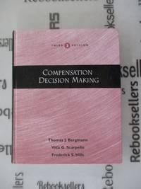 COMPENSATION DECISION MAKING,3E (Dryden Press Series in Management)