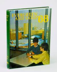 Evergreen and Gold '68 (1968): Student Yearbook of the University of Alberta