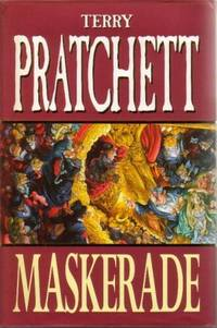 Maskerade by  Terry Pratchett - First Edition - 1995 - from Three Spires Books and Biblio.co.uk