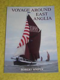 Voyage Around East Anglia