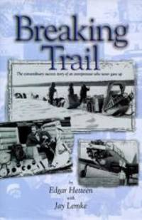 image of Breaking Trail: The Extraordinary Success Story of an Entrepeneur Who Never Gave Up