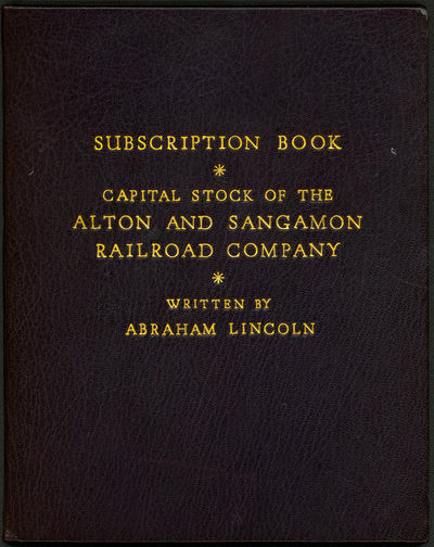 A list of stockholders, entirely in Lincoln's hand, filed as evidence in his first significant railr...