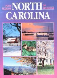 image of North Carolina: Four Seasons of Splendor