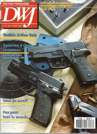 DWJ (magazine chasseurs  tireurs et collectionneurs) / N°17 - Avril 1992 : Double Action Only