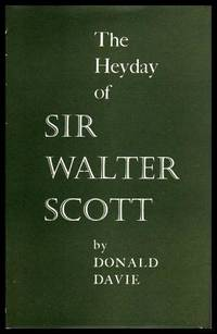 THE HEYDAY OF SIR WALTER SCOTT by  Donald (re: Sir Walter Scott) Davie - First Edition - 1961 - from W. Fraser Sandercombe and Biblio.com