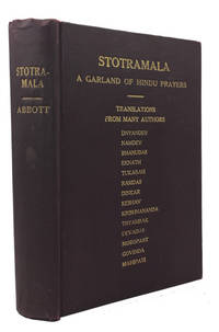 Stotramala: A Garland of Hindu Prayers: a Translation of Prayers of Maratha Poet-Saints, from Dnyaneshvar to Mahipati