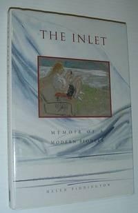 The Inlet: Memoirs of a Modern Pioneer