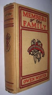 MEMBERS OF THE FAMILY by  Owen ; H. T. Dunn [ Illustrator] Wister - First Edition - 1911 - from Antiquarian Book Shop and Biblio.com