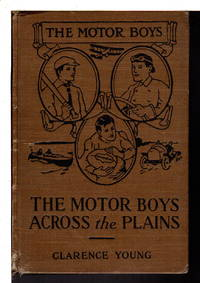 THE MOTOR BOYS ACROSS THE PLAIN or The Hermit of Lost Lake, #4 in series.
