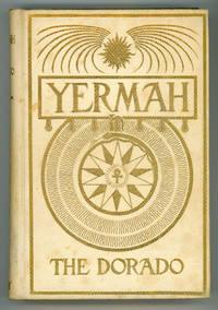 YERMAH THE DORADO ..