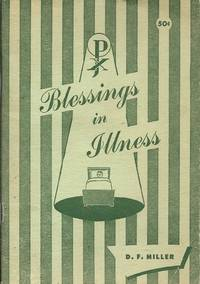 Blessings in Illness by Donald F. Miller, C.SS.R - 1951