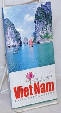 image of The Socialist Republic of Viet Nam; Basic Information