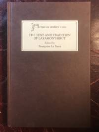 The Text And Tradition Of Layamon's Brut  Arthurian Studies XXXIII Hardcover