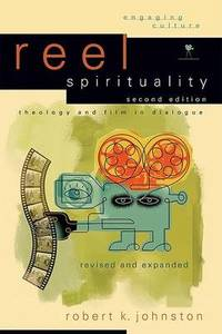 image of Reel Spirituality: Theology and Film in Dialogue