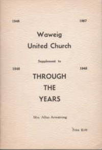 image of Waweig United Church 1948-1967 : supplement to Through the years 1848-1948