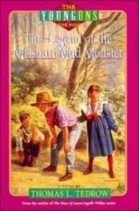 The Legend of the Missouri Mud Monster (The Younguns , No 4)