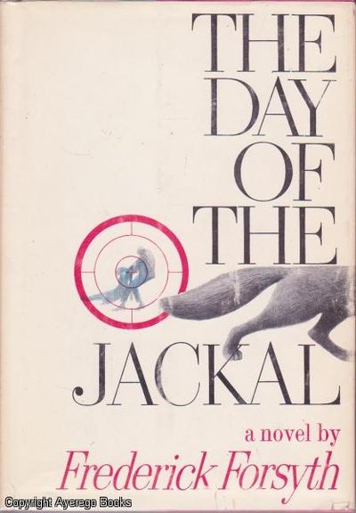 The Day of the Jackal by Frederick Forsyth - Hardcover - Book Club Edition  - 1971 - from Ayerego Books (IOBA) and Biblio com