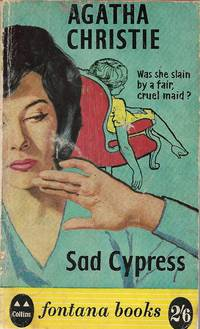 Sad Cypress (Fontana Books) 1st thus. by  Agatha CHRISTIE - Paperback - 1st thus - 1959 - from Daisyroots Books Ltd (SKU: 44565)