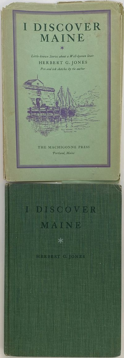 Portland, Maine: The Machigonne Press, 1937. Second Printing. Cloth. Very good +/Very good. Herbert ...