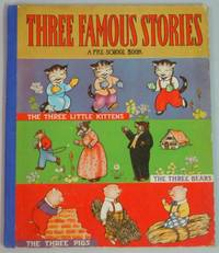 Three Famous Stories A Pre-School Book