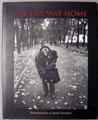 On the Way Home: Photographs by Anne Fishbein