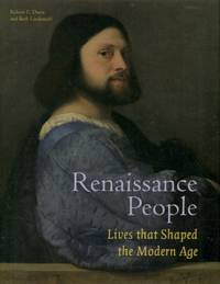 Renaissance People, Lives That Shaped the Modern Age