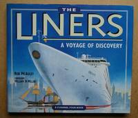 The Liners: A Voyage of Discovery.