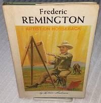 image of FREDERIC REMINGTON ARTIST ON HORSEBACK