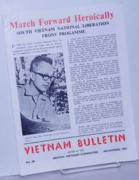 image of March Forward Heroically: South Vietnam National Liberation Front Progamme [sic].  Vietnam Bulletin issued by the British Vietnam Committee, no. 88, November, 1967