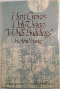 Hart Crane's holy vision, White buildings