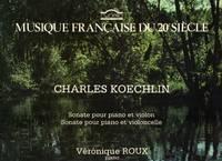 Koechlin: Sonate pour Piano et Violine & Sonate pour Piano et Violoncelle [LP RECORD]