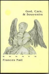 God, Cars, & Souvenirs, Essays