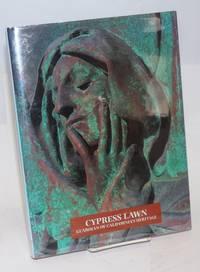 Cypress Lawn: guardian of California's heritage
