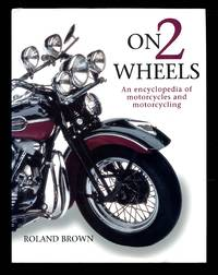 image of On 2 Wheels: An Encyclopedia of Motorcycles and Motorcycling