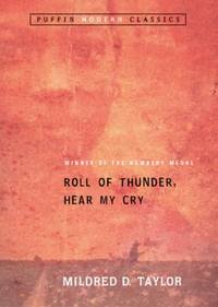 Roll of Thunder, Hear My Cry by Mildred D. Taylor - Paperback - 2004 - from ThriftBooks (SKU: G0142401129I5N01)